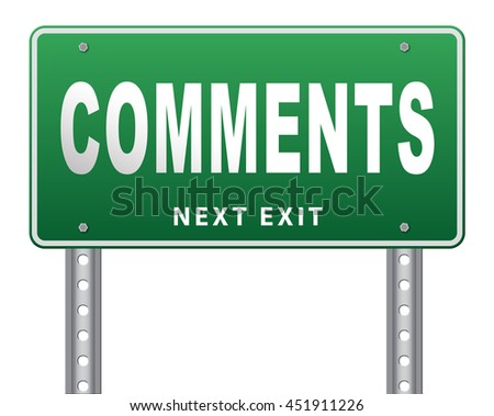 Comments road sign, feedback on blog and give your customer comment opinion and testimonials 3D illustration, isolated, on white - stock photo