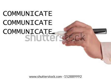 Communicate Communicate Communicate abstract with hand writing in white background.  - stock photo