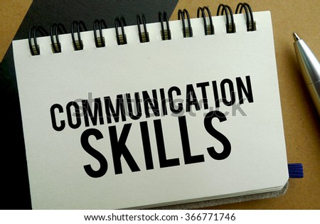 Communication skills memo written on a notebook with pen