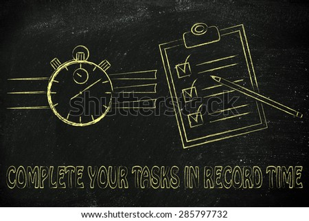 complete your tasks in record time: stopwatch and to do list fully ticked off