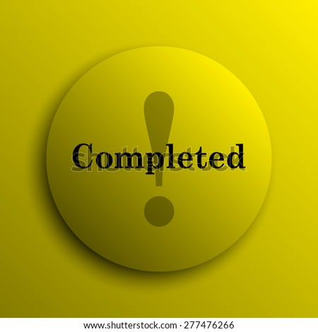 Completed icon. Yellow internet button.  - stock photo