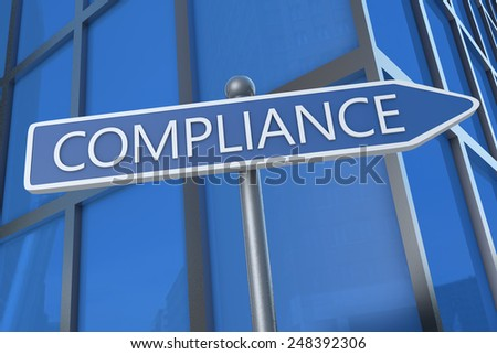 Compliance - illustration with street sign in front of office building. - stock photo