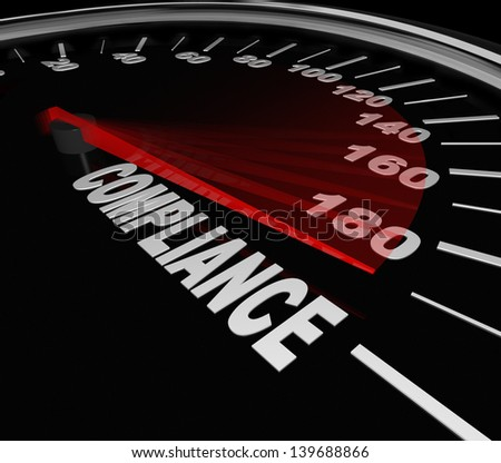 Compliance Word Speedometer tracking your progress toward rules, regulations, standards, policies and guidelines - stock photo