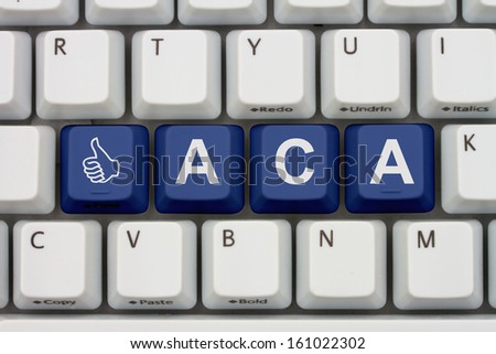 Computer keyboard keys with word ACA and thumbs up icon, Affordable Care Act is great - stock photo