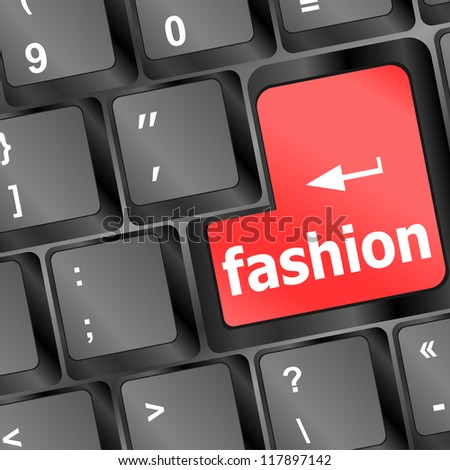 Computer keyboard with fashion word - business background, raster