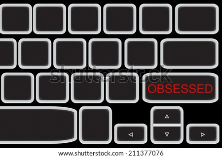 Computer keyboard with word OBSESSED. - stock photo