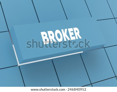 Concept BROKER - stock photo