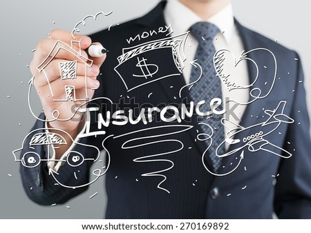 Concept. Businessman drawing Insurance concept - stock photo