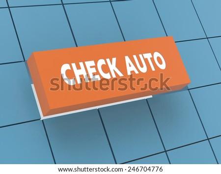 Concept CHECK AUTO - stock photo