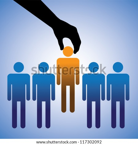 Concept illustration of choosing the ideal candidate for the corporate job. The graphic shows company making a choice of the person with right skills for the job among many candidates - stock photo