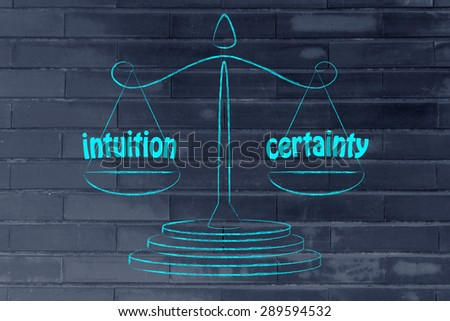 concept of comparing intuition and certainty, illustration of an old school balance - stock photo