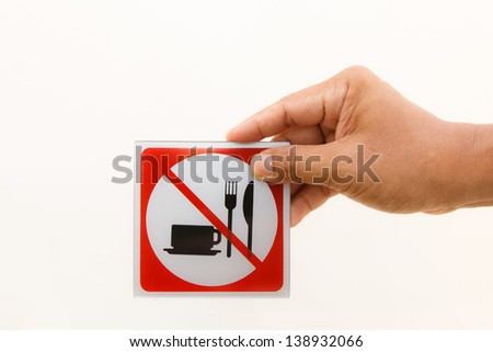 Concept of hand show no food and drink allowed sign - stock photo
