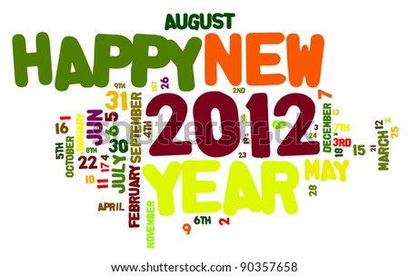 Concept of happy new year 2012 in word cloud design. - stock photo