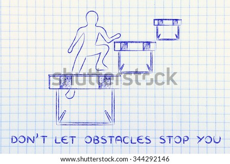 concept of not letting obstacles stop you: person jumpying over a series of obstacles