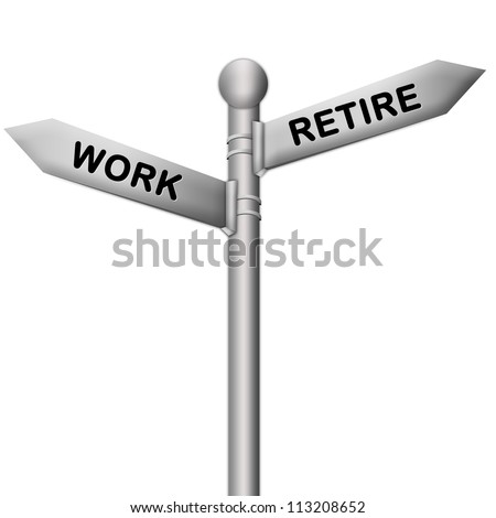 Concept of Selection Present By Silver Metallic Street Sign Pointing to Retire and Work Isolated On White Background - stock photo