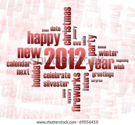 Concept of 2012 year theme (word cloud) - stock photo
