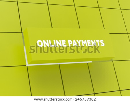 Concept ONLINE PAYMENTS - stock photo