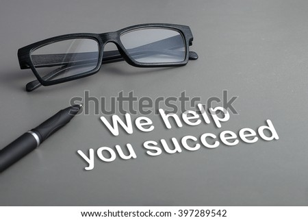 Concept : We help you succeed - stock photo