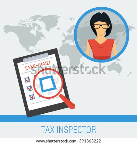 Concept work of tax inspector finding not paid taxes. Woman and list of taxes on global world map background. Flat style. Web infographics - stock photo