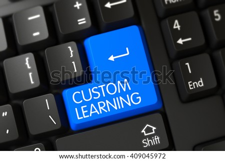 Concepts of Custom Learning, with a Custom Learning on Blue Enter Keypad on Computer Keyboard. Custom Learning Key on Modern Laptop Keyboard. 3D Illustration. - stock photo