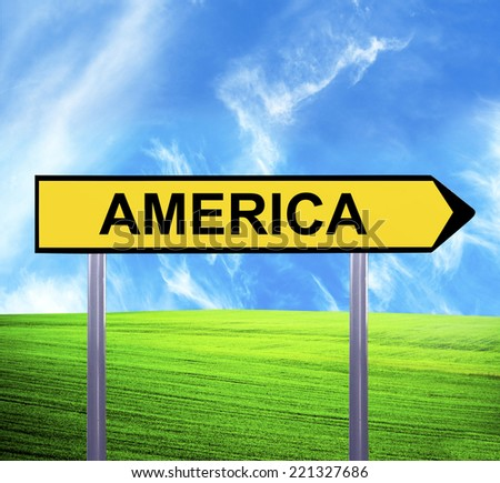 Conceptual arrow sign against beautiful landscape with text - AMERICA - stock photo
