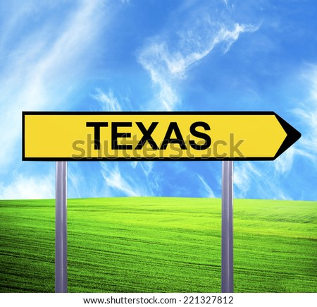 Conceptual arrow sign against beautiful landscape with text - TEXAS - stock photo