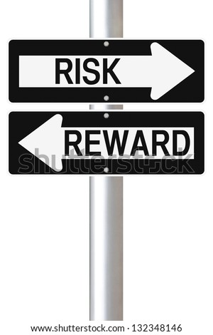 Conceptual one way road signs on Risk and Reward - stock photo