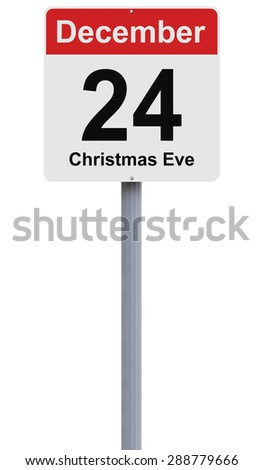 Conceptual road sign indicating December 24