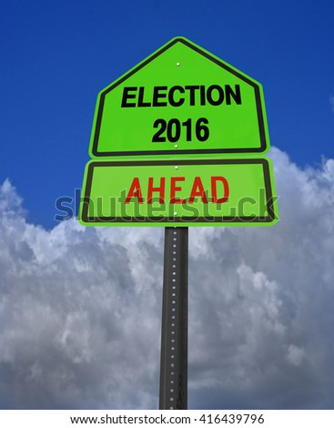 conceptual sign election 2016 ahead over dramatic blue sky - stock photo