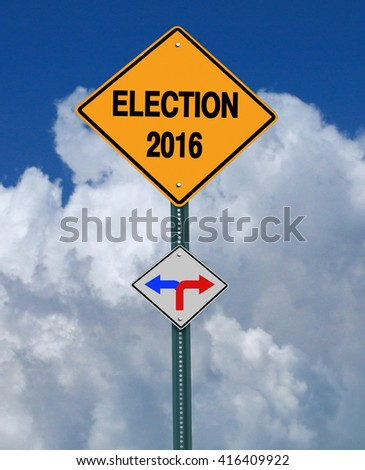 conceptual sign election 2016 left or right over blue sky - stock photo