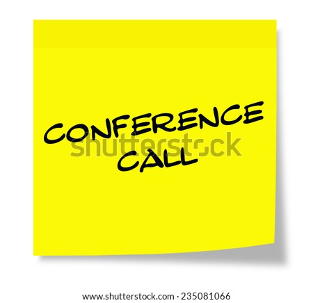 Conference Call Yellow Sticky paper square note making a great concept.