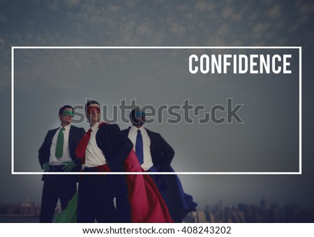 Confidence Business People Conviction Courage Concept - stock photo
