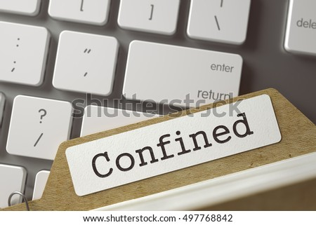 Confined. Index Card on Background of Modern Metallic Keyboard. Business Concept. Closeup View. Toned Blurred  Illustration. 3D Rendering.
