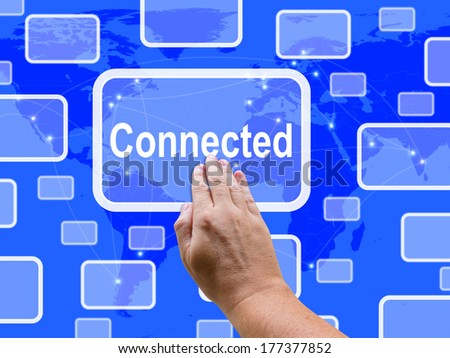 Connected Touch Screen Showing Communications And Connections