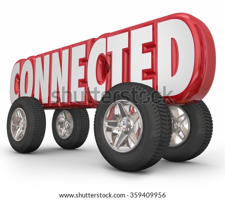 Connected word in red 3d letters on wheels to illustrate a car, truck or other vehicle using autonomous, ADAS or web based services for driving convenience  - stock photo