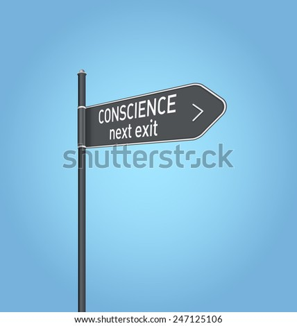 Conscience next exit, dark grey road sign concept on blue background - stock photo