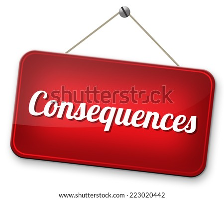 consequences facing facts and accept consequence of acts take and face responsibilities  - stock photo
