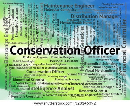 Conservation Officer Representing Go Green And Protection - stock photo