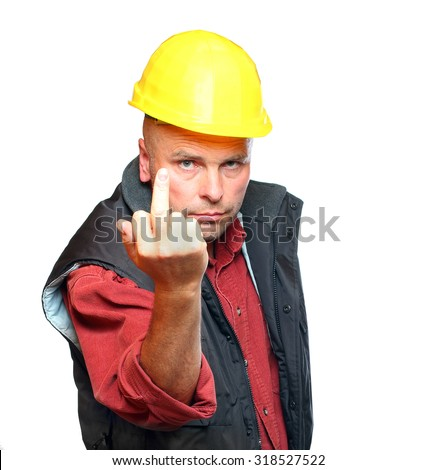 Construction worker show middle finger isolated on white background. Concept about angry or furious manual worker. - stock photo