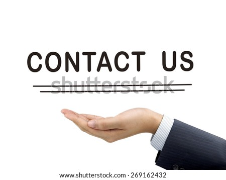 contact us words holding by businessman's hand over white background - stock photo
