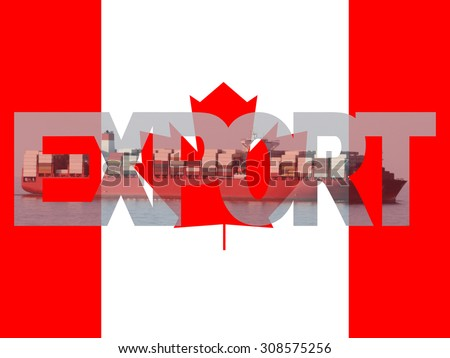 Container ship with export text and Canadian flag illustration - stock photo