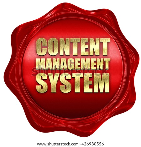 content management system, 3D rendering, a red wax seal - stock photo