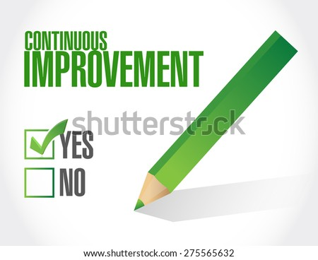 continuous improvement approve sign concept illustration design over white background - stock photo