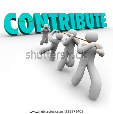 Contribute word in 3d letters pulled up by a team working together for a donation, contribution, sharing or giving for a worthy cause or group project - stock photo