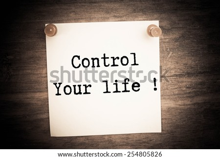Control your life  - stock photo