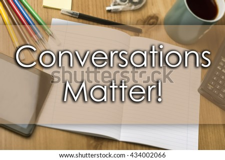 Conversations Matter! - business concept with text - horizontal image