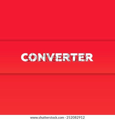 CONVERTER - stock photo