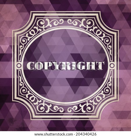 Copyright Concept. Vintage design. Purple Background made of Triangles. - stock photo