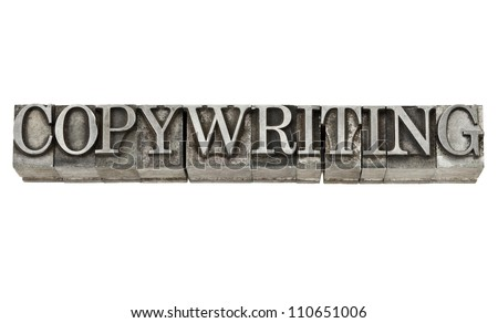 copywriting - isolated word in grunge vintage letterpress metal type - stock photo