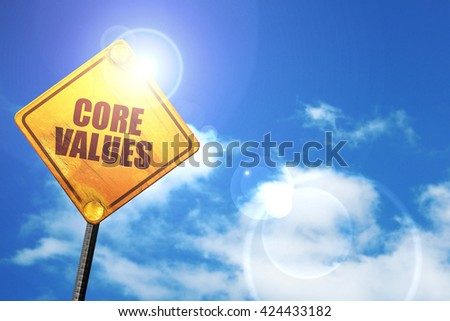 core values, 3D rendering, a yellow road sign